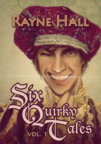 SIX QUIRKY TALES Vol. 1 RayneHall cover 2013-07-04